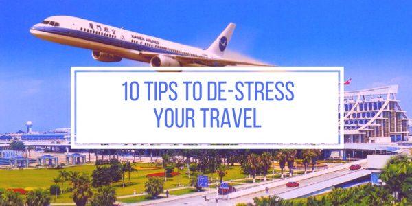 Destress Travel Tips