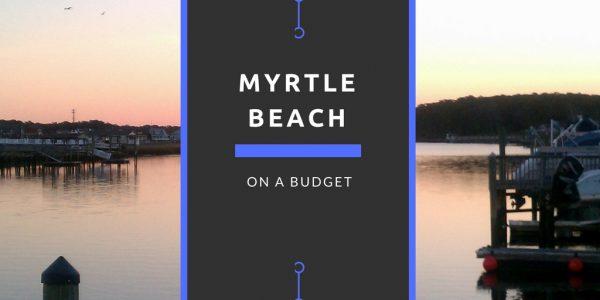 Myrtle Beach Budget Travel