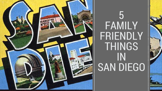 San Diego Family Friendly