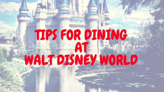 Dining Tips Walt Disney World