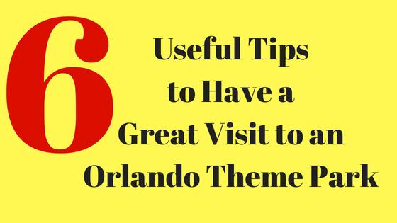 visit orlando theme parks tips