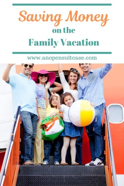 Saving Money Family Vacation