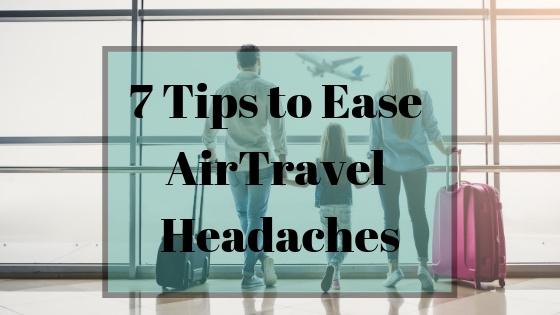 ease air travel headaches