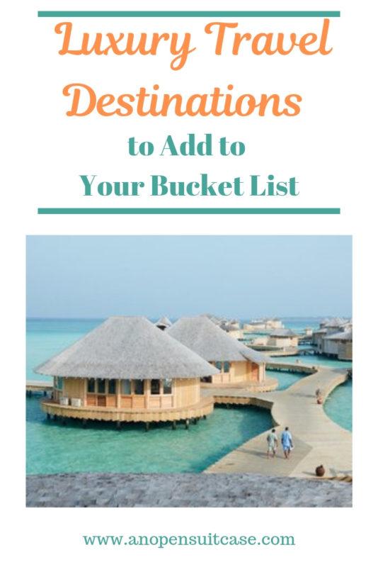 luxury travel destinations