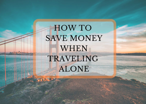save money traveling alone