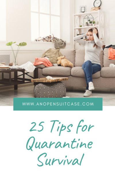 25 tips for quarantine survival