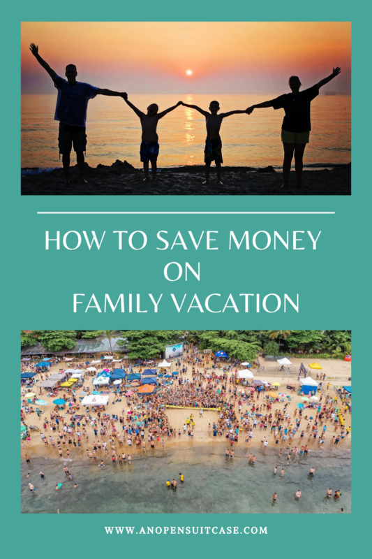 save money on family vacation
