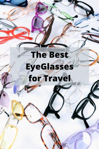 Best eyeglasses for travel